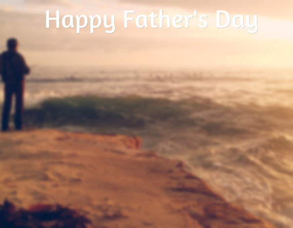 Happy Father's Day, a fthers day tribute at www.lisanalbone.com