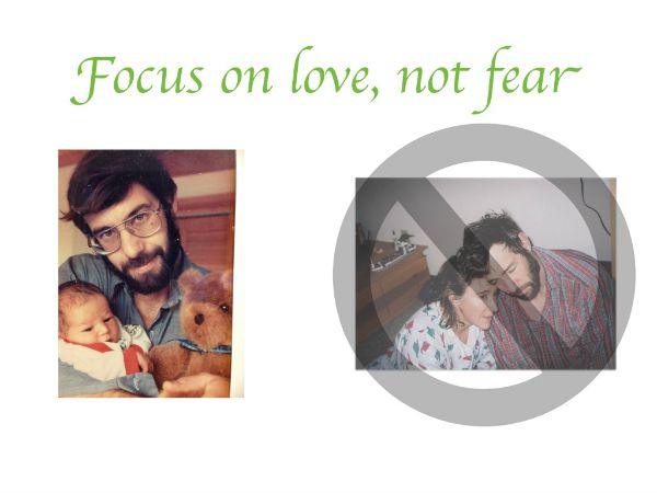 focus on love, not fear- helping your child be happy workshop lisanalbone.com